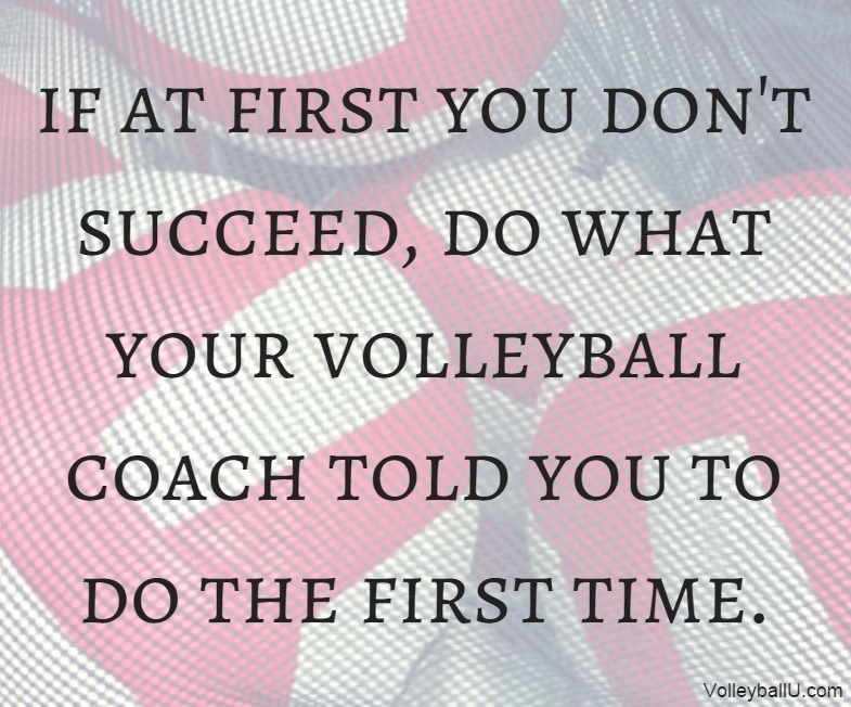 Do What Your Coach Said